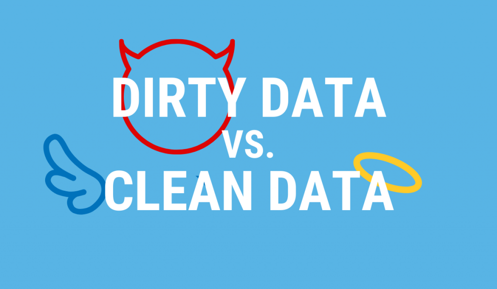 3 Ways Clean Data Can Turn into Dirty Data
