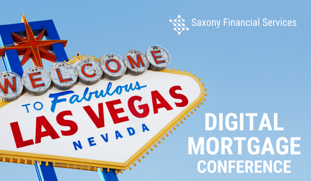 Saxony Partners at Digital Mortgage Conference in Las Vegas