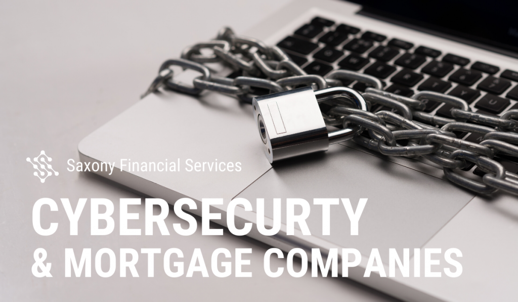 Cybersecurity for Mortgage Companies
