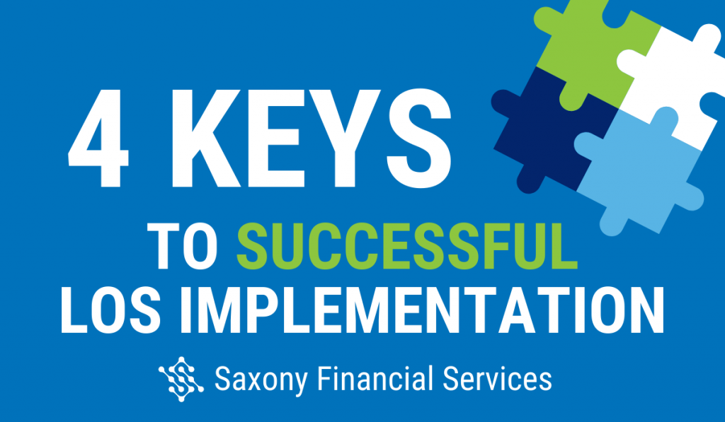 4 Keys to Successful LOS Implementation
