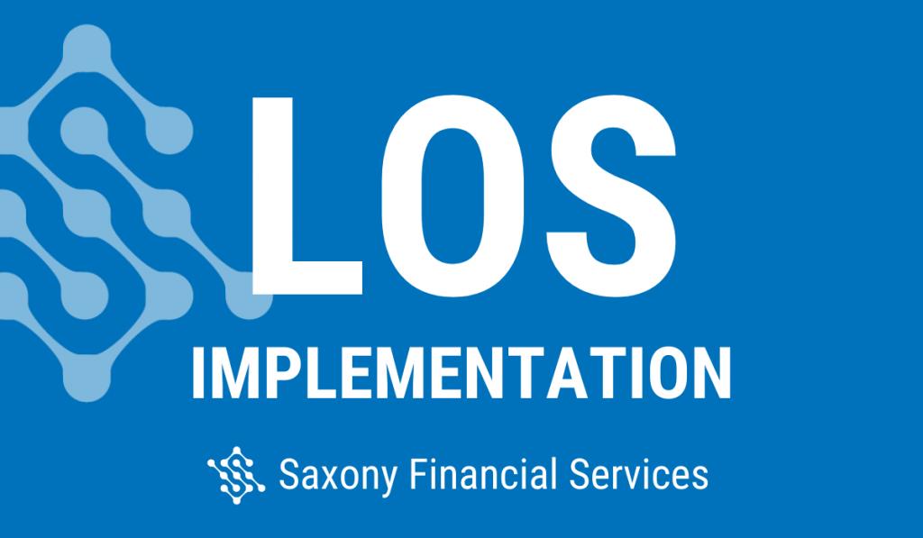 Saxony Financial Services LOS Implementation