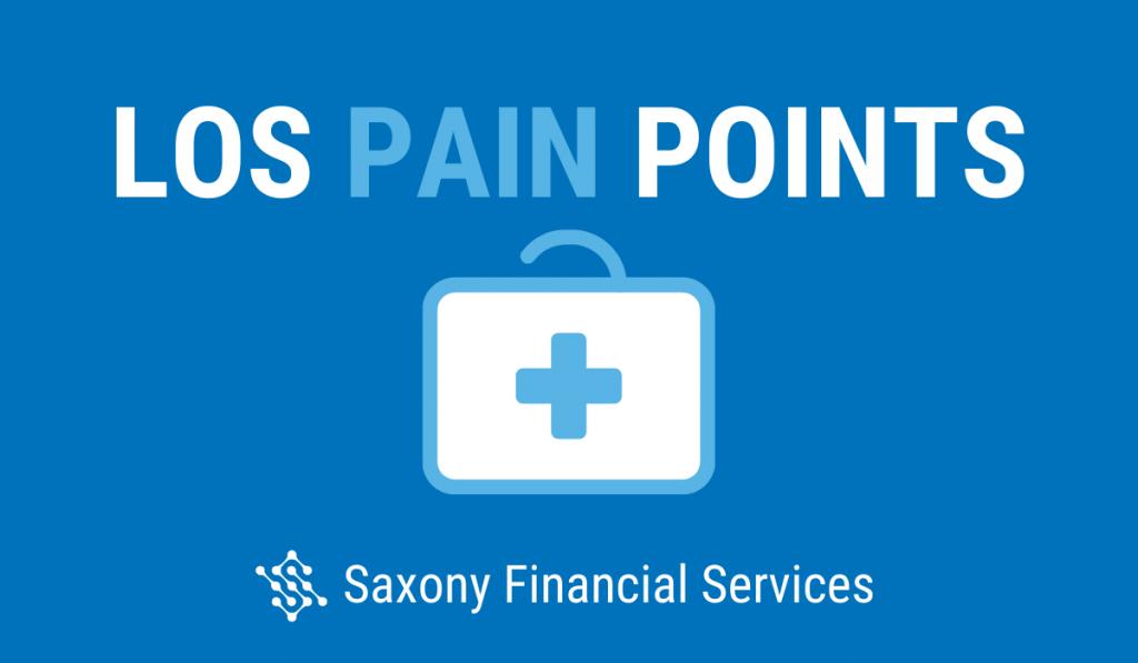 Understanding Common LOS Pain Points