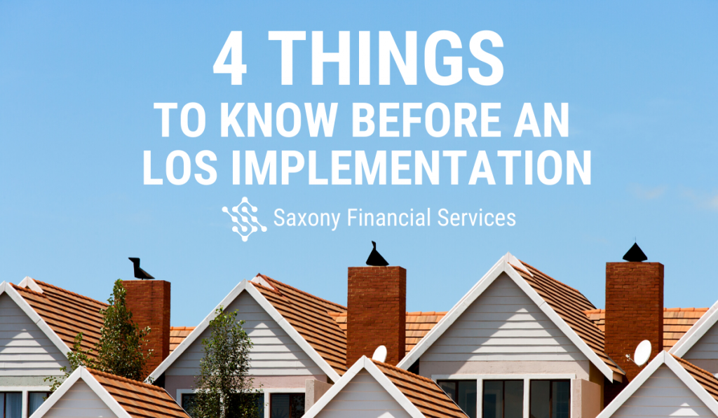 4 Things to Know Before an LOS Implementation